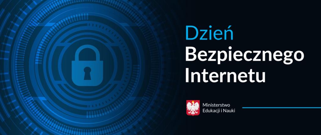 Dzień Bezpiecznego Internetu – obchodzony jest z inicjatywy Komisji Europejskiej od 2004 roku